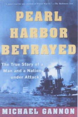 Pearl Harbor Betrayed by Michael Gannon image