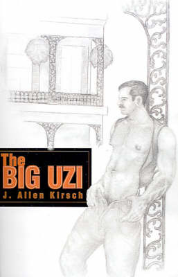 The Big Uzi by J Allen Kirsch, Ph.D. image
