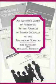 An Author's Guide to Publishing Better Articles in Better Journals in the Behavioral Sciences by Joel Kupfersmid image