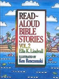 Read-aloud Bible Stories: v. 2 by Ella K Lindvall
