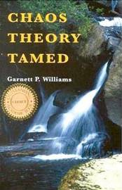 Chaos Theory Tamed by Garnett P. Williams
