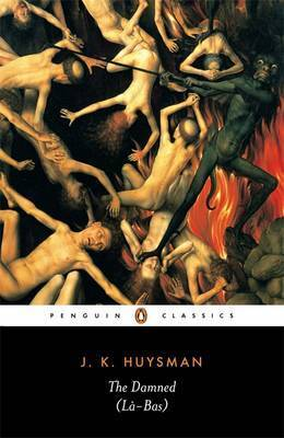The Damned by J.K. Huysmans