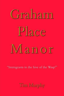 Graham Place Manor by Dr Timothy Murphy