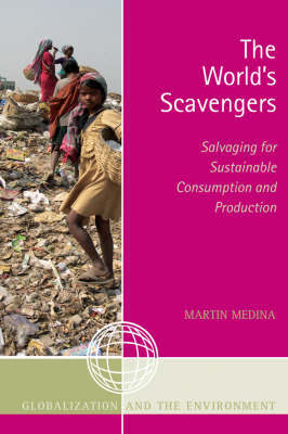 The World's Scavengers by Martin Medina image