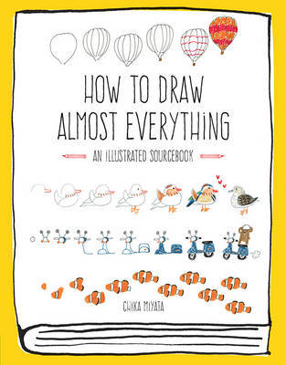 How to Draw Almost Everything by Chika Miyata image