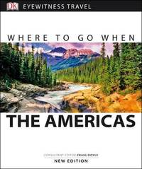 Where to Go When by DK Publishing