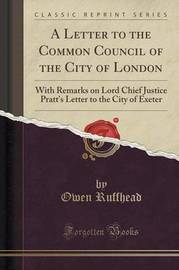 A Letter to the Common Council of the City of London by Owen Ruffhead