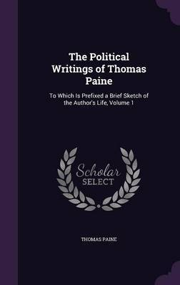 The Political Writings of Thomas Paine by Thomas Paine image
