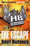 The Escape (Henderson's Boys #1) by Robert Muchamore