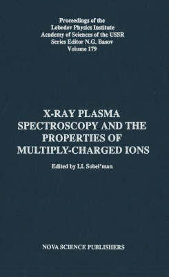 X-Ray Plamsa Spectroscopy & the Properties of Multiply-Charged Ions by I.I. Sobelman