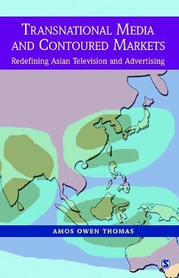 Transnational Media and Contoured Markets by Amos Owen Thomas image