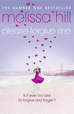 Please Forgive Me by Melissa Hill image