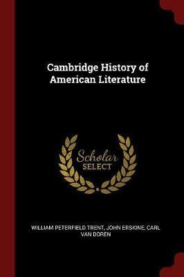 Cambridge History of American Literature by William Peterfield Trent image