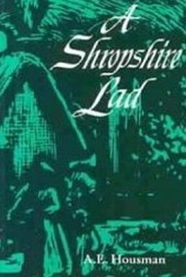 A Shropshire Lad by A.E. Housman