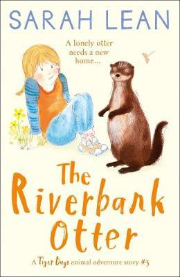 The Riverbank Otter by Sarah Lean image