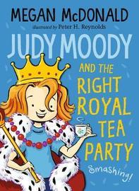 Judy Moody and the Right Royal Tea Party by Megan McDonald image