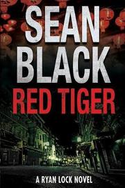 Red Tiger by Sean Black