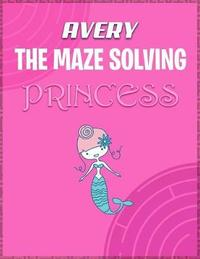 Avery the Maze Solving Princess by Doctor Puzzles image
