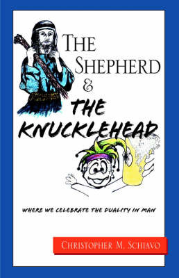 The Shepherd & the Knucklehead by Christopher M. Schiavo image
