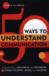 50 Ways to Understand Communication by Arthur Asa Berger image