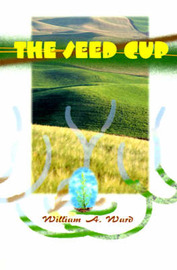 The Seed Cup by William A. Ward image
