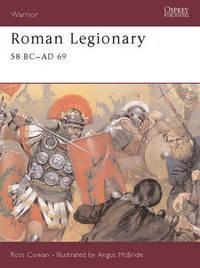 Roman Legionary by Ross Cowan