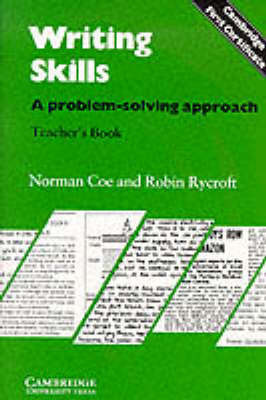Writing Skills Teacher's book: A Problem-Solving Approach by Norman Coe