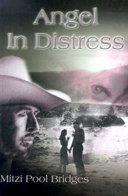 Angel in Distress by Mitzi Pool Bridges