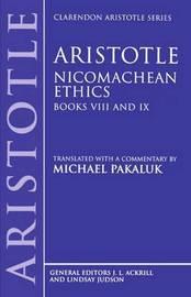 Aristotle: Nicomachean Ethics, Books VIII and IX by * Aristotle