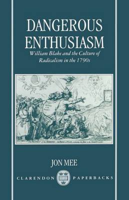 Dangerous Enthusiasm by Jon Mee