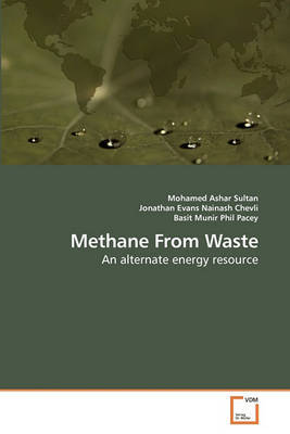 Methane from Waste by Mohamed Ashar Sultan