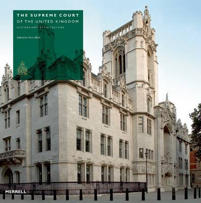 The Supreme Court of the United Kingdom: History, Art, Architecture