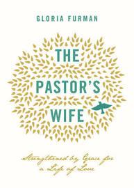 The Pastor's Wife by Gloria Furman