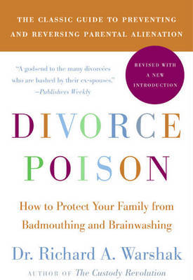 Divorce Poison New and Updated Edition by Richard A. Warshak