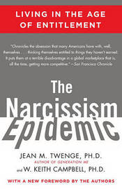 The Narcissism Epidemic by Jean M Twenge image