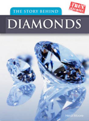 The Story Behind Diamonds by Heidi Moore image