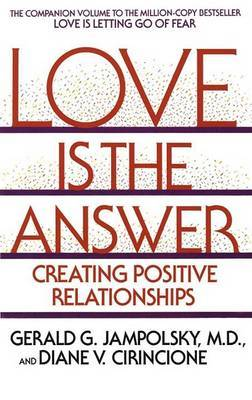 Love Is The Answer by Gerald G. Jampolsky image