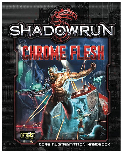 Shadowrun RPG: Chrome Flesh - Core Augmentation Handbook image
