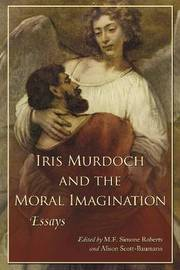 Iris Murdoch and the Moral Imagination image
