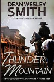 Thunder Mountain by Dean Wesley Smith