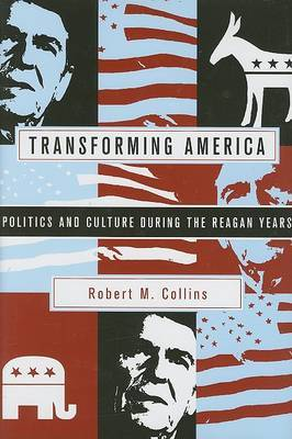 Transforming America by Robert M Collins image