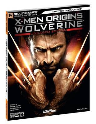 """X-Men Origins Wolverine"" Official Strategy Guide by BradyGames image"