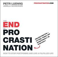 The End of Procrastination by Petr Ludwig