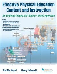 Effective Physical Education Content and Instruction With Web Resource by Phillip Ward