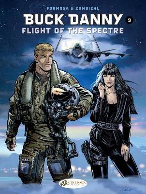 Buck Danny Vol. 9: Flight Of The Spectre by Frederic Zumbiehl