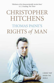 Thomas Paine's Rights of Man by Christopher Hitchens image