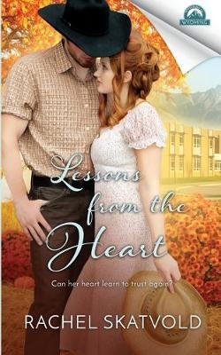 Lessons from the Heart by Rachel Skatvold
