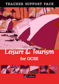 Leisure and Tourism for GCSE: Teacher's Resource Pack by Lindsey Taylor image