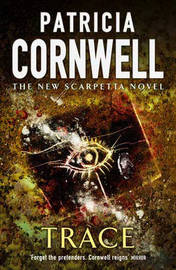 Trace by Patricia Cornwell image