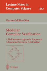 Modular Compiler Verification by Markus Muller-Olm
